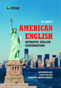 Image of American English: authentic english conversation dan beberapa kilas states of the arts dalam dunia linguistik pragmatik